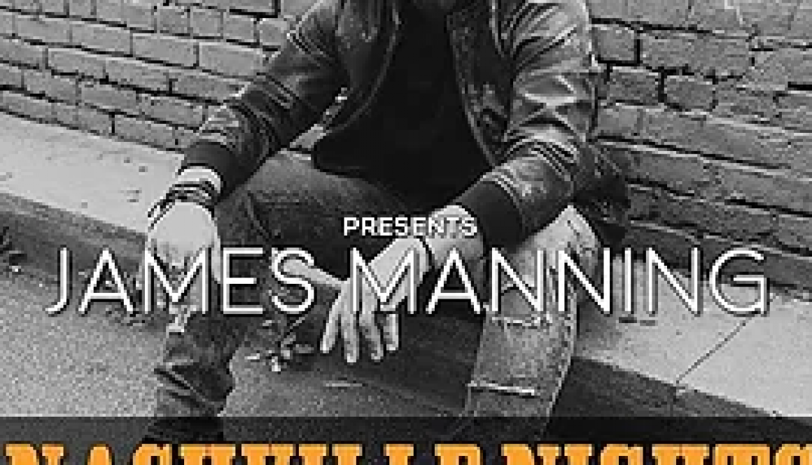 James Manning nashville nights
